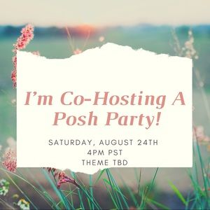 Poshmark Party TBD Sat, 8/24 4PM PST